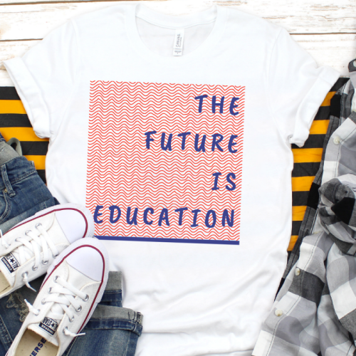 THE FUTURE IS EDUCATION
