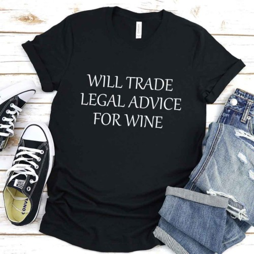 WILL TRADE LEGAL ADVICE FOR WINE